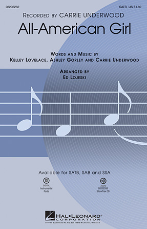 All-American Girl : SSA : Ed Lojeski : Carrie Underwood : Sheet Music : 08202264 : 884088252069