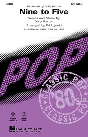 Nine to Five : SATB : Ed Lojeski : Dolly Parton : Songbook : 08202268 : 884088257675