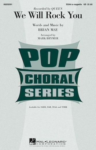 We Will Rock You : SSA : Mark Brymer : Brian May : Sheet Music : 08202301 : 884088280543