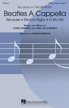 Because : SATB : Roger Emerson : John Lennon : The Beatles : Sheet Music : 08202344 : 884088312534