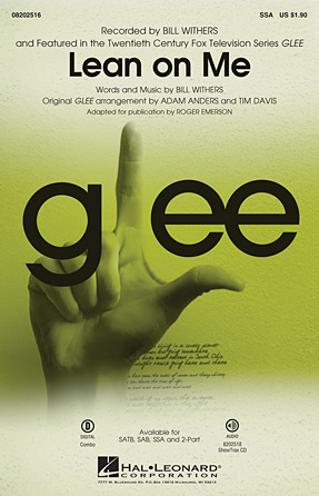 Lean on Me : SSA : Adam Anders : Bill Withers : Glee Cast : Sheet Music : 08202516 : 884088457136