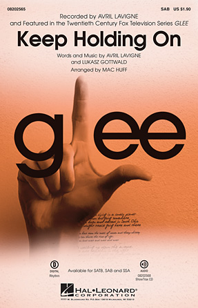 Keep Holding On : SAB : Mac Huff : Lukasz Gottwald : Glee Cast : Sheet Music : 08202565 : 884088474669