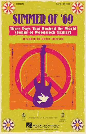 Summer of '69 - Three Days That Rocked the World : SATB : Roger Emerson : Sheet Music : 08202612 : 884088480479