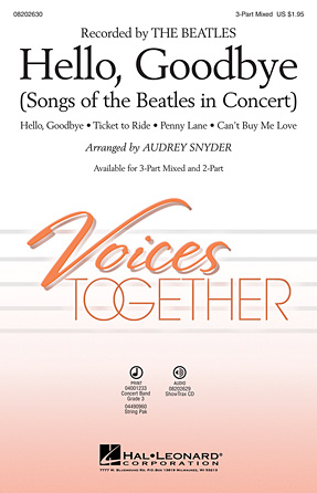 Hello, Goodbye : 3-Part : Ted Ricketts : John Lennon : The Beatles : Sheet Music : 08202630 : 884088396336