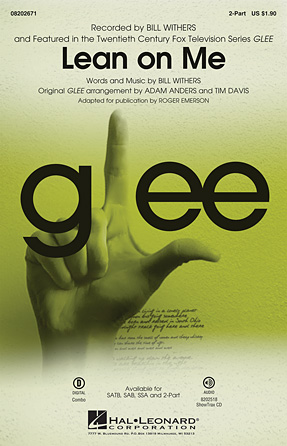 Lean on Me : 2-Part : Adam Anders : Bill Withers : Glee Cast : Sheet Music : 08202671 : 884088496463