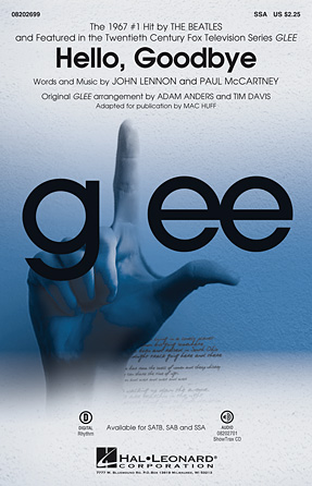 Hello, Goodbye : SSA : Tim Davis : John Lennon : Glee Cast : Sheet Music : 08202699 : 884088514822