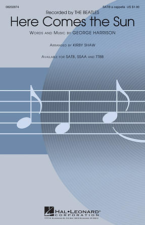 Here Comes The Sun : SATB : Kirby Shaw : George Harrison : The Beatles : Sheet Music : 08202874 : 884088559304