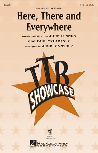 Here, There And Everywhere : TTB : Audrey Snyder : John Lennon : The Beatles : Sheet Music : 08203071 : 884088638788