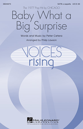 Baby What a Big Surprise : SATB : Philip Lawson : Chicago : Showtrax CD : 08203073 : 884088639600