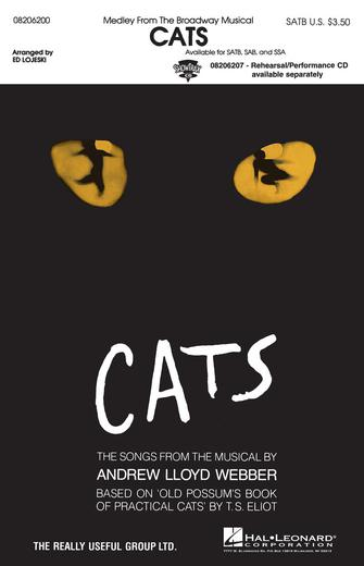 Cats (Medley) : SATB : Ed Lojeski : Cats : Sheet Music : 08206200 : 073999057775
