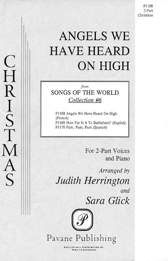 Angels We Have Heard on High : 2-Part : Sara Glick : Sheet Music : 08301559 : 073999332889