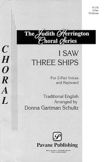 I Saw Three Ships : 2-Part : Donna Gartman Schultz : Sheet Music : 08301564 : 073999655681