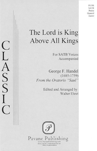 The Lord Is King Above All Kings (from Saul) : SATB : Walter Ehret :  : Sheet Music : 08301646 : 073999450842