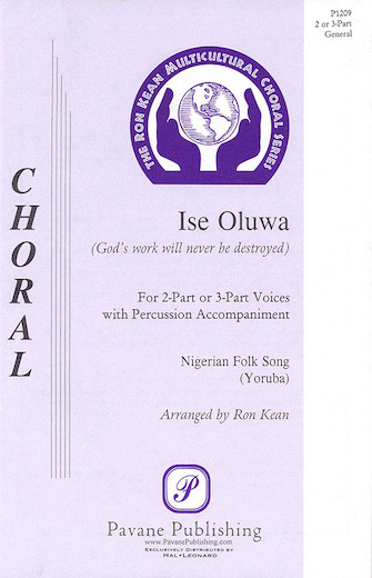 Ise Oluwa : 3-Part : Ron Kean : Sheet Music : 08301647 : 073999016475
