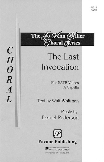 The Last Invocation : SATB : Dan Pederson : Dan Pederson : Sheet Music : 08301666 : 073999807783