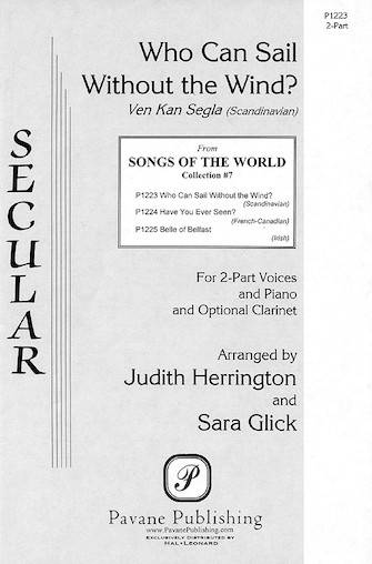 Who Can Sail Without the Wind? : 2-Part : Sara Glick : Sara Glick : Sheet Music : 08301680 : 073999029352