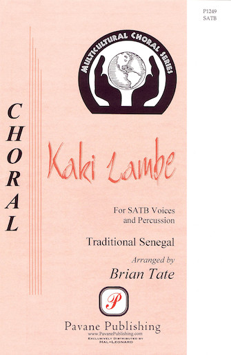 Kaki Lambe : SATB : Brian Tate : Sheet Music : 08301722 : 073999172492