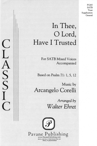 In Thee, O Lord, Have I Trusted : SATB : Walter Ehret : Arcangelo Corelli : Sheet Music : 08301753 : 884088058371