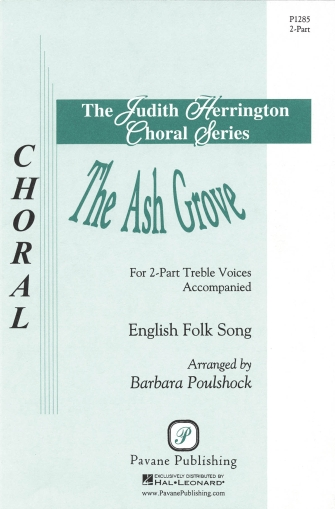 The Ash Grove : 2-Part : Barbara Poulshock : Sheet Music : 08301765 : 884088058524