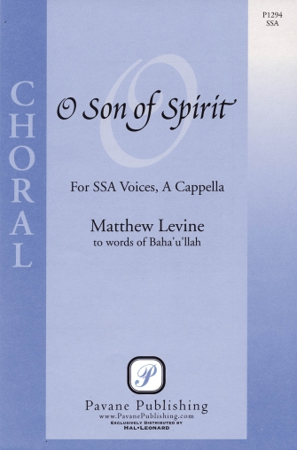 O Son Of Spirit : SSA : Matthew Levine : Matthew Levine : Sheet Music : 08301774 : 884088058630