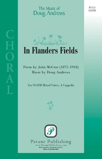 In Flanders Fields : SSATB : Doug Andrews : Doug Andrews : Sheet Music : 08301811 : 884088136185