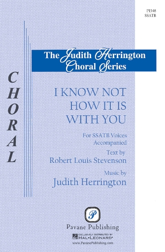 I Know Not How It Is with You : SSATB : Judith Herrington : Judith Herrington : Sheet Music : 08301840 : 884088220129