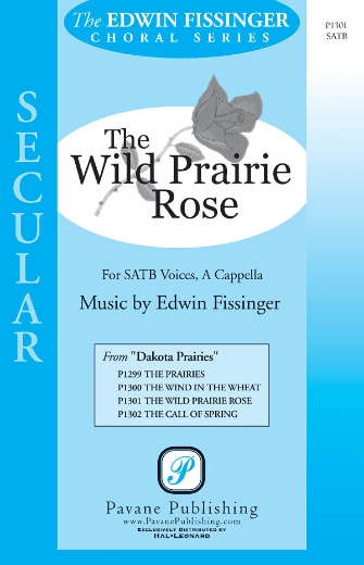 The Wild Prairie Rose : SSATB : Edwin Fissinger : Edwin Fissinger : Sheet Music : 08301849 : 884088220228