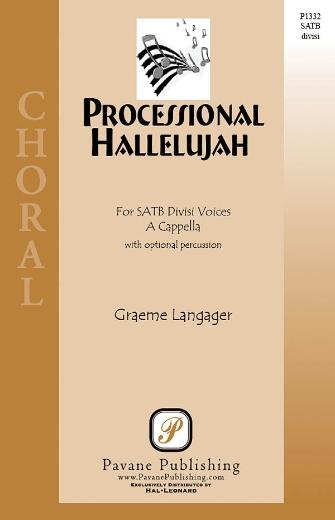 Processional Hallelujah : SATB : Graeme Langager : Graeme Langager : Sheet Music : 08301866 : 884088328740