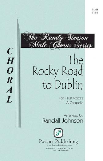 The Rocky Road to Dublin : TTBB : Randall Johnson : Songbook : 08301874 : 884088328849