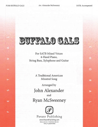 Buffalo Gals : SATB : Ryan McSweeney : Songbook & CD : 08301910 : 884088552565