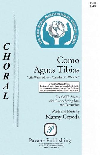 Como Aguas Tibias : SATB : Manny Cepeda : Manny Cepeda : Sheet Music : 08301913 : 884088552596