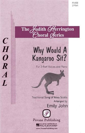 Why Would a Kangaroo Sit? : 2-Part : Emily John : Emily John : Sheet Music : 08301927 : 884088552787