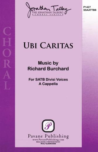 Ubi Caritas : SATB : Richard Burchard : Richard Burchard : Sheet Music : 08301937 : 884088636395
