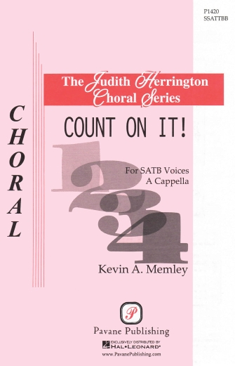 Count on It! : SATB divisi : Kevin Memley : Kevin Memley : Sheet Music : 08301938 : 884088636432