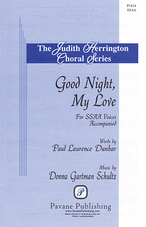 Good Night, My Love : SSAA : Donna Gartman Schultz : Donna Gartman Schultz : Sheet Music : 08301946 : 884088642778