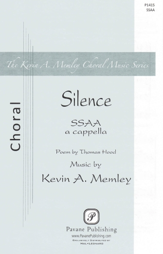 Silence : SSAA : Kevin Memley : Kevin Memley : Sheet Music : 08301956 : 884088642877