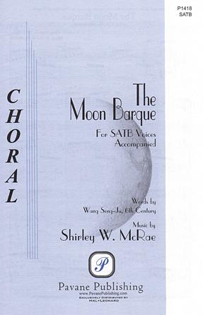 The Moon Barque : SATB : Shirley McRae : Sheet Music : 08301957 : 884088642884