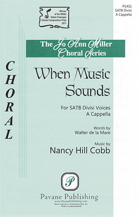 When Music Sounds : SATB : Nancy Hill Cobb : Nancy Hill Cobb : Sheet Music : 08301961 : 884088642921