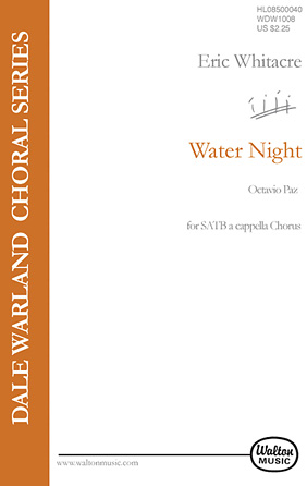 Water Night : SATB : Eric Whitacre : Eric Whitacre : Sheet Music : 08500040 : 073999604160