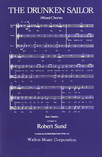 The Drunken Sailor : SATB : Robert Sund : Songbook : 08500303 : 073999930412