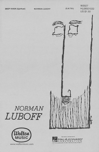 Deep River : SATB : Norman Luboff : The Norman Luboff Choir : Sheet Music : 08501032 : 073999633122