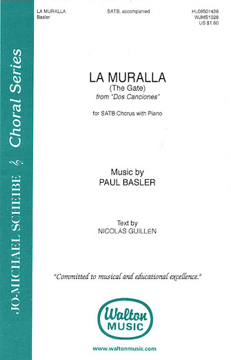 La Muralla (The Gate - from Dos Canciones) : SATB : 0 : Sheet Music : 08501428 : 073999919493