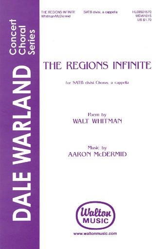 The Regions Infinite : SATB divisi : 08501570 : Sheet Music : 08501570 : 073999234343