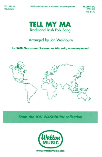 Tell My Ma : SATB divisi : Jon Washburn : Sheet Music : 08501572 : 073999686883