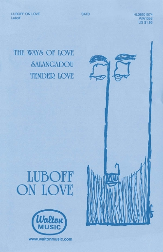 Luboff on Love : SATB : Norman Luboff : The Norman Luboff Choir : Sheet Music : 08501574 : 073999976342