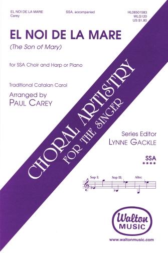 El Noi De La Mare (The Son of Mary) : SSA : Paul Carey : Sheet Music : 08501583 : 884088064426
