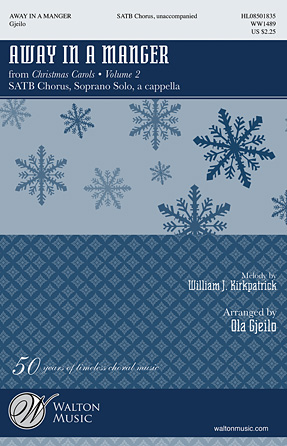 Away In A Manger : SATB : Ola Gjeilo : Sheet Music : 08501835 : 884088657208
