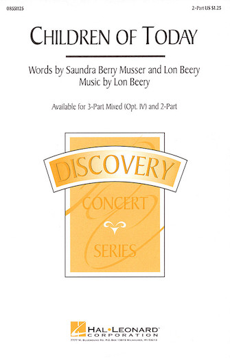 Children of Today : 2-Part : Saundra Berry Musser : Saundra Berry Musser : Sheet Music : 08551125 : 073999613919