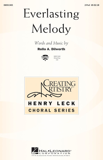 Everlasting Melody : 2-Part : Rollo Dilworth : Rollo Dilworth : Sheet Music : 08551343 : 073999029987
