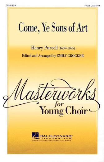 Come, Ye Sons of Art : 2-Part : Emily Crocker : Henry Purcell : Sheet Music : 08551354 : 073999172621